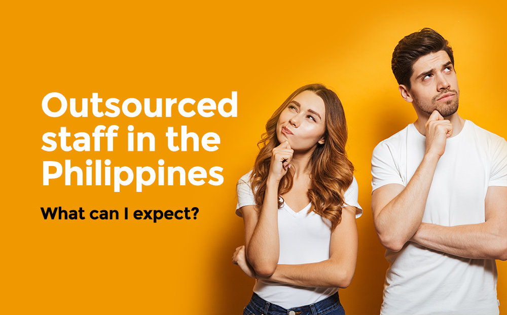 what-should-i-expect-from-outsourced-staff-in-the-philippines