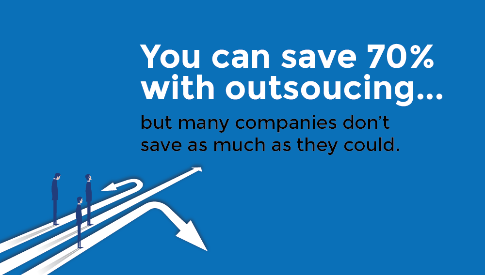 why-most-companies-dont-save-as-much-as-they-should-when-outsourcing