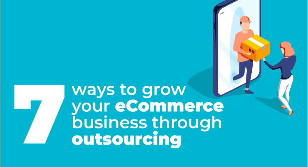 grow-your-ecommerce-business-by-outsourcing-to-the-philippines