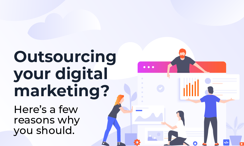 top-5-reasons-why-you-should-outsource-your-digital-marketing